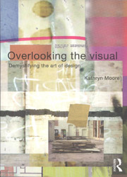 Overlooking the Visual – demystifying the art of design cover