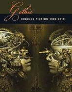 Gothic Science Fiction 1980-2010