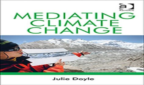 Mediating Climate Change by Julie Doyle