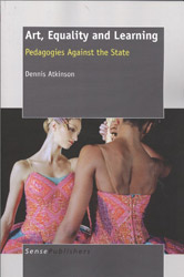 Art, Equality and Learning: Pedagogies Against the State book cover