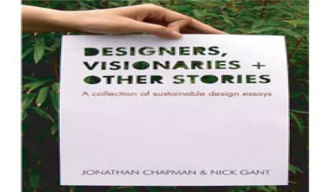Design Visionaries and Other Stories