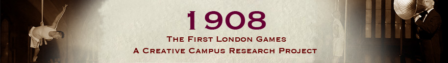 1908 Creative Campus Project: The First London Games