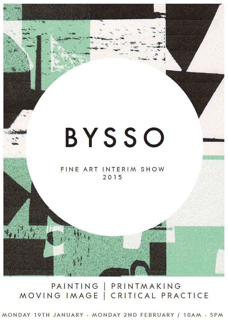 BYSSO poster for student second year show 2015