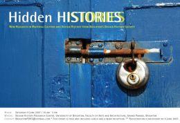 Symposium 2007: Hidden Histories