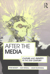After The Media – Culture and Identity in the 21st Century cover