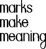 MarksMakeMeaning72dpi