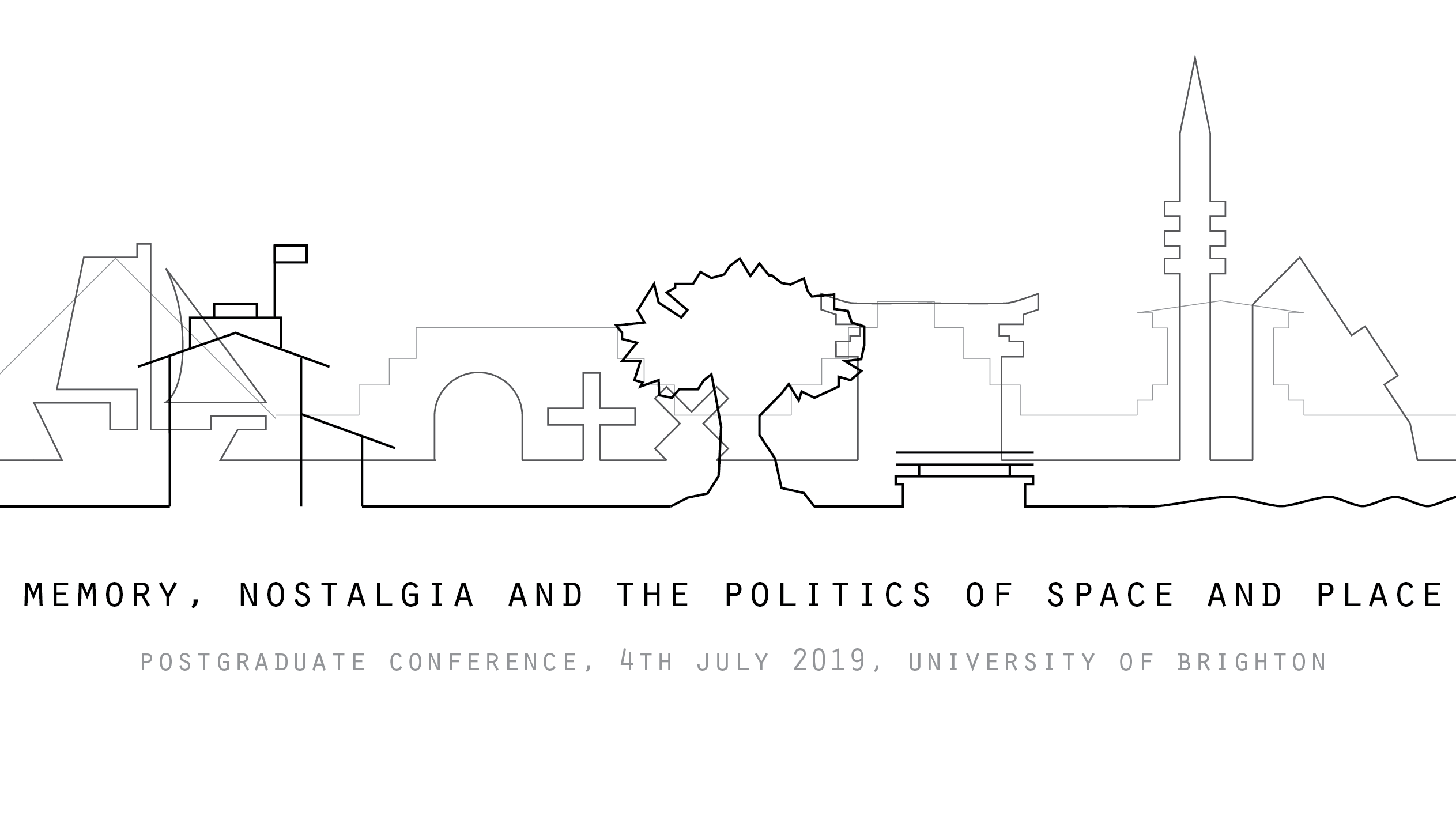 Conference: Memory, nostalgia and the politics of space and
