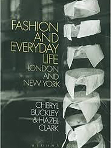 Fashion and Everyday Life: London and New York: Cheryl Buckley