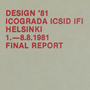 'Order form for final report from Design '81 (side 1)'. Catalogue number: ICD-2-10-3-1.1. Catalogue number: ICD-2-10-3-1.1. ICSID Archive / University of Brighton Design Archives.