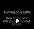 Click here to play the Lathe video