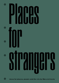 University of Brighton Architecture lecture Michael Howe's new book Places for Strangers