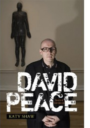David Peace, book by Dr Katy Shaw, University of Brighton
