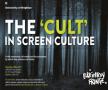 The �Cult� in Screen Culture