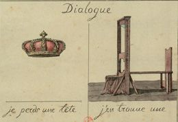 Postcard of crown and guillotine with legend 'Dialogue - Je perds une tete - j'en trouve une'
